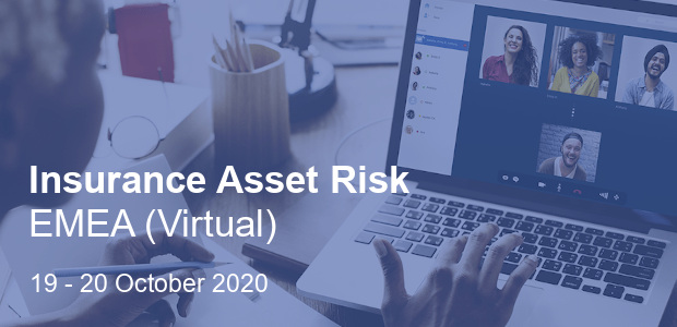 Insurance Asset Risk EMEA 2020 (Virtual Conference)